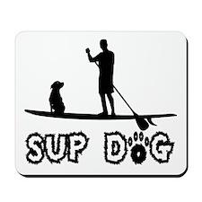 SUP Dog-Dude Mousepad
