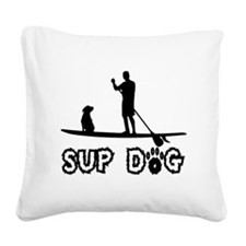 SUP Dog-Dude Square Canvas Pillow
