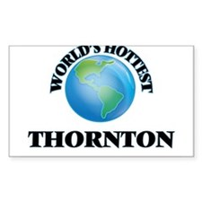 World's hottest Thornton Decal