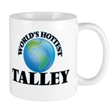 World's hottest Talley Mugs