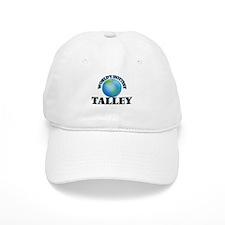 World's hottest Talley Baseball Cap