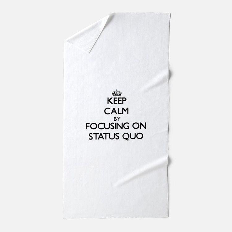 Keep Calm by focusing on Status Quo Beach Towel