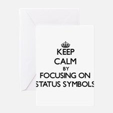 Keep Calm by focusing on Status Sym Greeting Cards