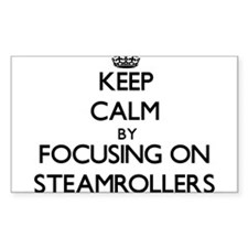 Keep Calm by focusing on Steamrollers Decal