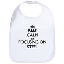 Keep Calm by focusing on Steel Bib