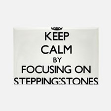 Keep Calm by focusing on Stepping-Stones Magnets