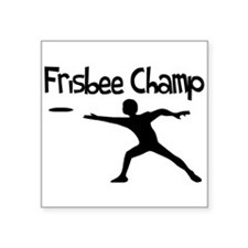 "Frisbee Champ Square Sticker 3"" x 3"""