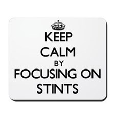 Keep Calm by focusing on Stints Mousepad
