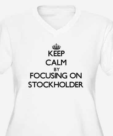 Keep Calm by focusing on Stockho Plus Size T-Shirt