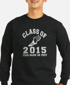 Class Of 2015 Track and Field Long Sleeve T-Shirt