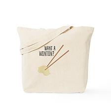 Want A Wonton? Tote Bag