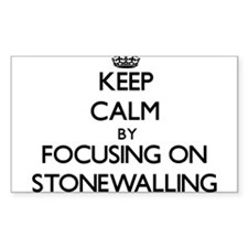 Keep Calm by focusing on Stonewalling Decal