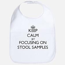 Keep Calm by focusing on Stool Samples Bib