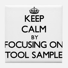 Keep Calm by focusing on Stool Sample Tile Coaster