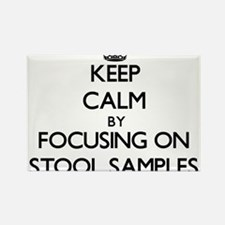 Keep Calm by focusing on Stool Samples Magnets