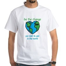 Funny Be the change in the world Shirt