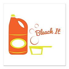 "Bleach It Square Car Magnet 3"" x 3"""