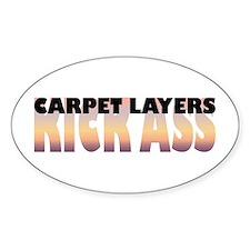 Carpet Layers Kick Ass Oval Decal
