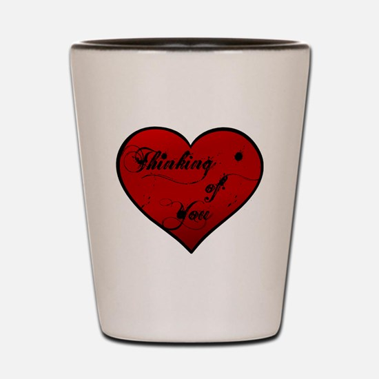 thinking of you Shot Glass