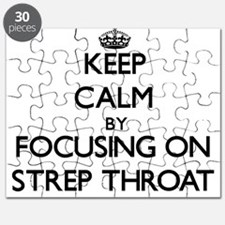 Keep Calm by focusing on Strep Throat Puzzle