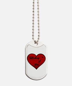 thinking of you Dog Tags