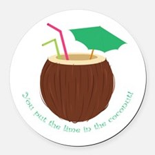 Lime In Coconut Round Car Magnet
