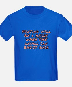 Hunting will be a sport - T