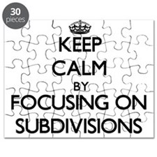 Keep Calm by focusing on Subdivisions Puzzle