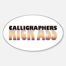 Calligraphers Kick Ass Oval Decal