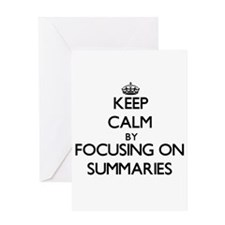 Keep Calm by focusing on Summaries Greeting Cards