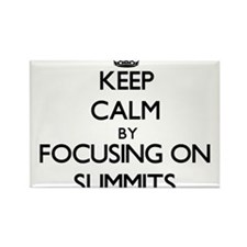 Keep Calm by focusing on Summits Magnets
