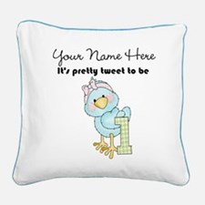 Tweet To Be 1 Square Canvas Pillow