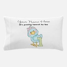 Tweet To Be 1 Pillow Case
