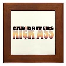Cab Drivers Kick Ass Framed Tile