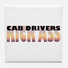 Cab Drivers Kick Ass Tile Coaster