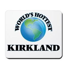 World's hottest Kirkland Mousepad