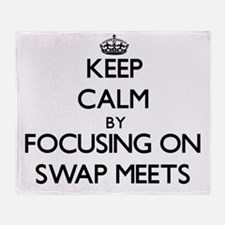 Keep Calm by focusing on Swap Meets Throw Blanket