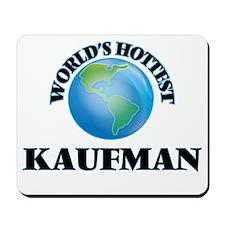World's hottest Kaufman Mousepad