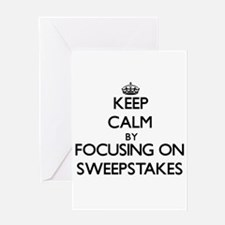 Keep Calm by focusing on Sweepstake Greeting Cards