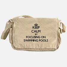 Keep Calm by focusing on Swimming Po Messenger Bag