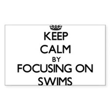 Keep Calm by focusing on Swims Decal