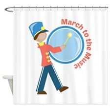 March To The Music Shower Curtain