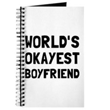 Worlds Okayest Boyfriend Journal