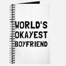 Worlds Okayest Boyfriend Journal