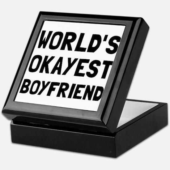 Worlds Okayest Boyfriend Keepsake Box
