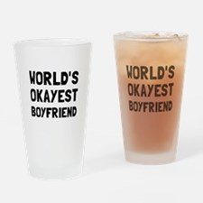 Worlds Okayest Boyfriend Drinking Glass