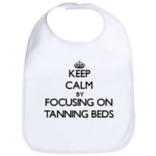 Keep Calm by focusing on Tanning Beds Bib