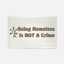 Homeless Not A Crime Rectangle Magnet