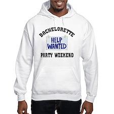 Bachelorette Party Weekend Hoodie