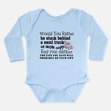 Behind or Under Trucki Long Sleeve Infant Bodysuit